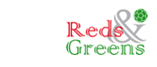 Reds & Greens